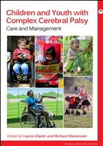 Children and Youth with Complex Cerebral Palsy Care and Management by Laurie J Glader, Richard D Stevenson